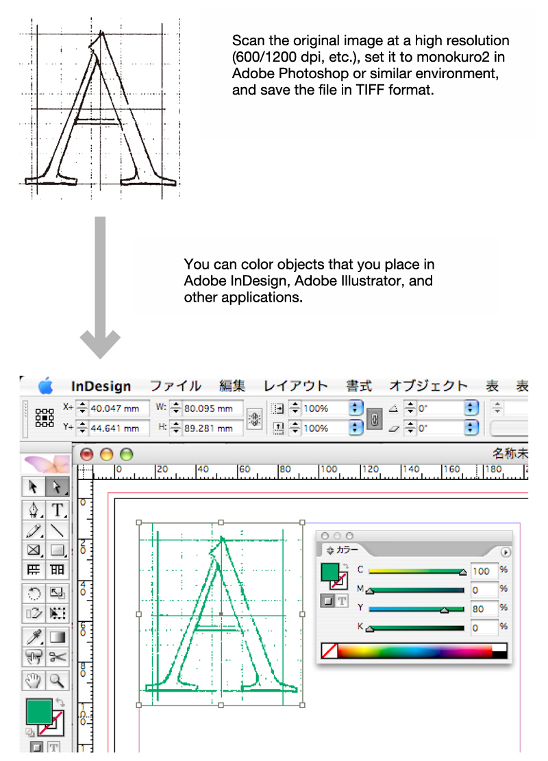 TIFF is often used when coloring a monokuro2-gradation image in a DTP software environment. Monokuro2-gradation images are effective for quickly transforming hand-drawn drawings and sketches into line drawings. In TIFF format, these images can be colored in DTP software.